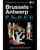 Monocle travel Guide: Brussels & Antwerp