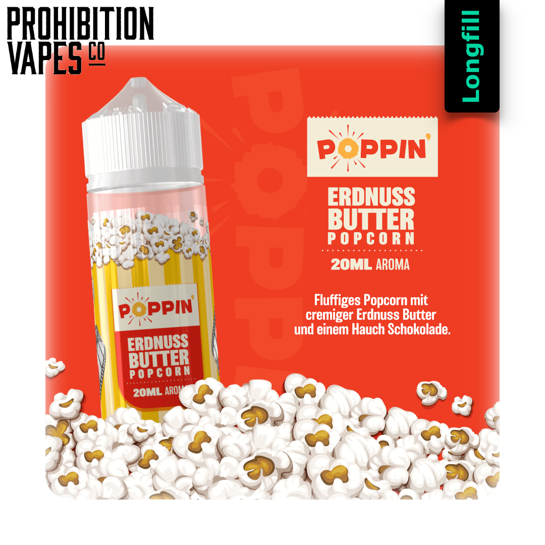 Prohibition Vapes Poppin Erdnussbutter Popcorn 20 ml Longfill Aroma