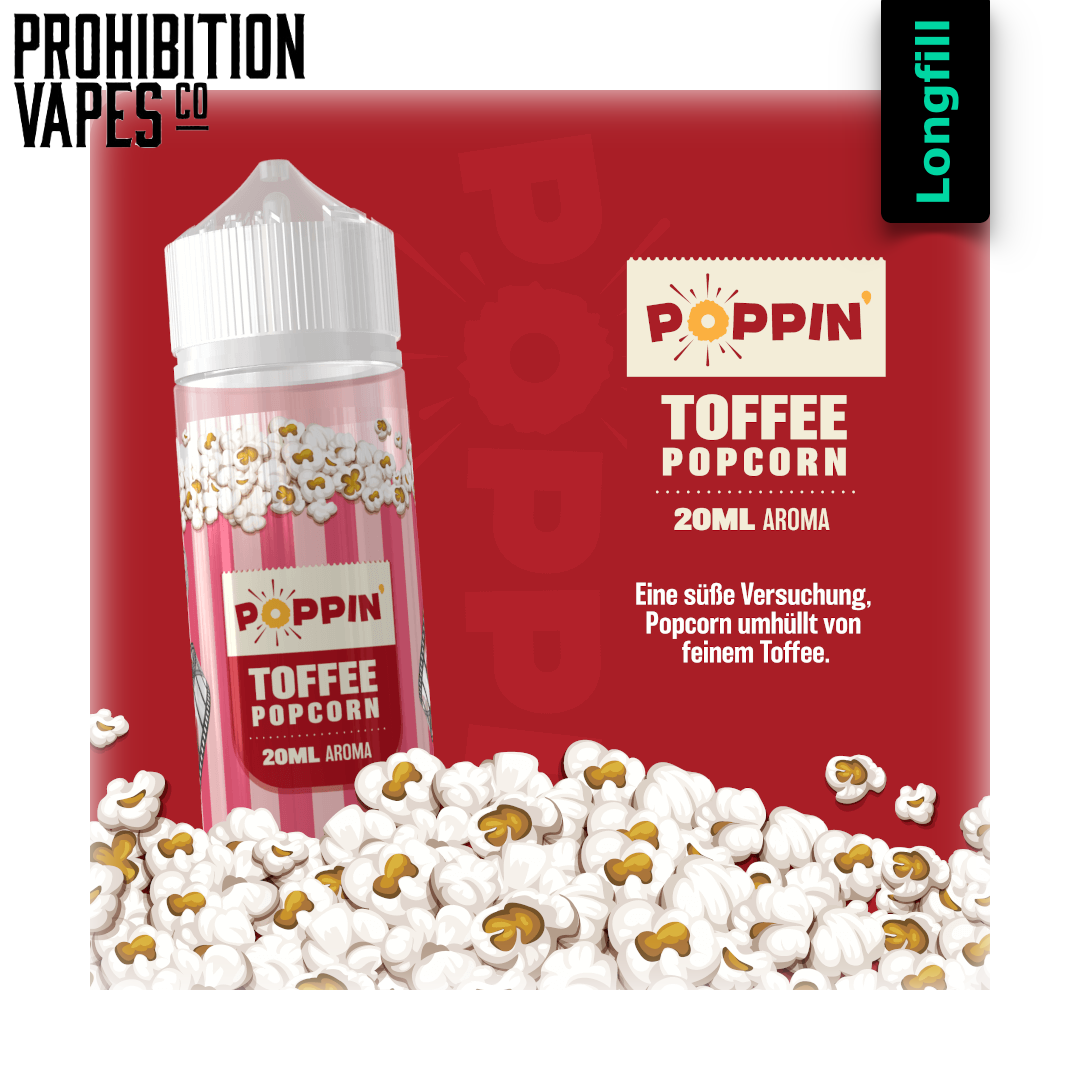 Prohibition Vapes Poppin Toffee  Popcorn 20 ml Longfill Aroma