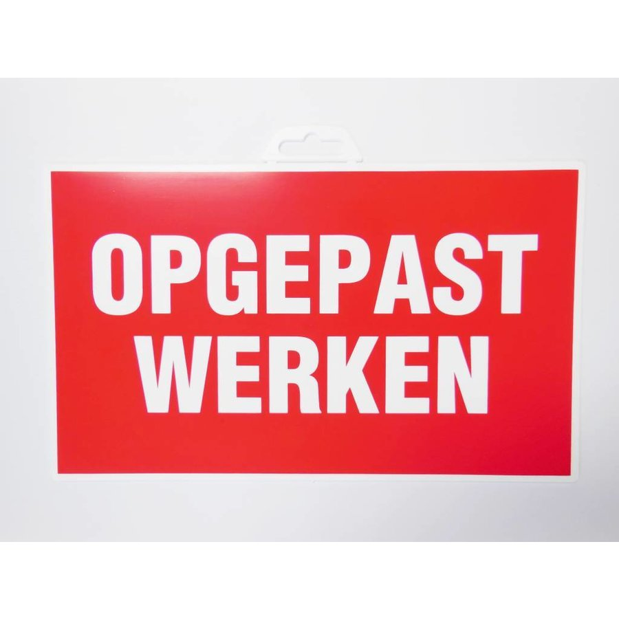 Pictogram 'Opgepast Werken' 330 x 200 mm-2