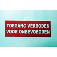 thumb-Panneau 'Entrée interdite aux personnes non autorisées'-2
