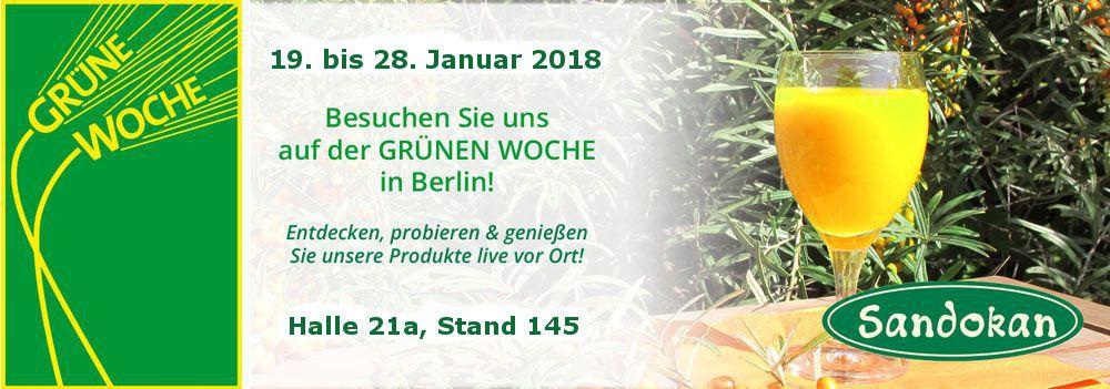Grüne Woche 2018 in Berlin: Probieren & genießen Sie unsere Sanddorn-Produkte live vor Ort!