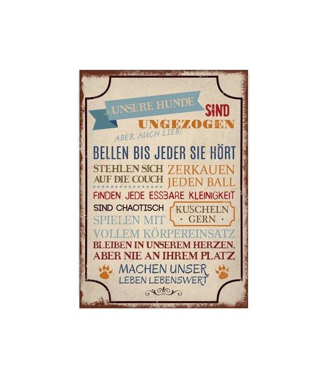 "Interluxe - Shabby Vintage Holzschild ""Unsere Hunde sind ..."""