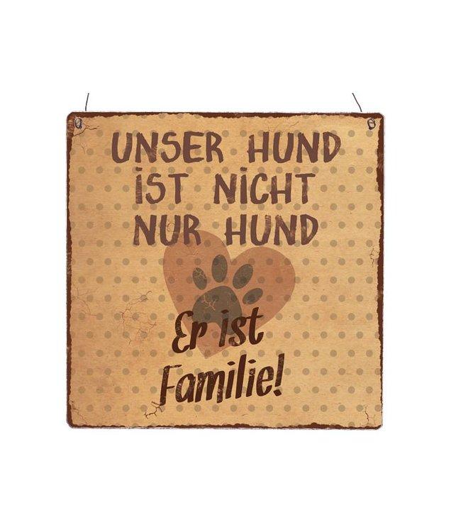 """Interluxe - Holzschild Shabby Vintage """"UNSER HUND IST NICHT NUR HUND"""""""