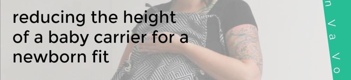 Reducing the height of a baby carrier for a newborn fit