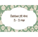 Christmas gift ideas from 15 to 35 euro