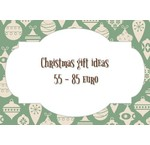 Christmas gift ideas from 55 to 85 euro