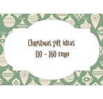 Christmas gift ideas from 110 to 160 euro