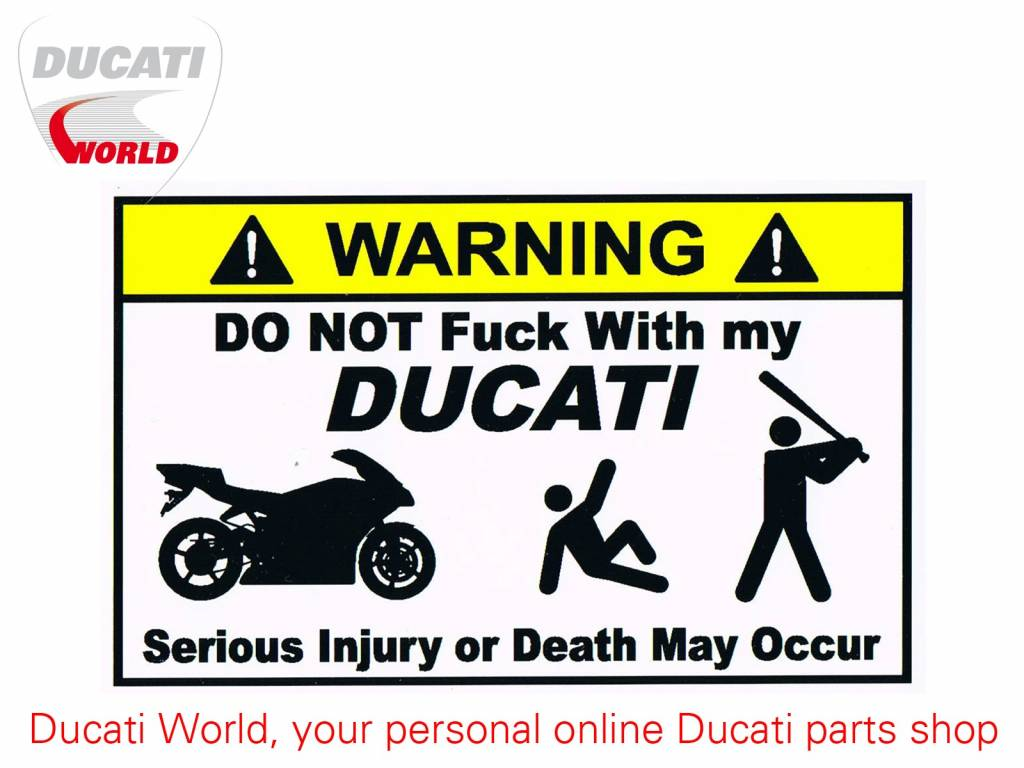 Ducati Ducati Warning Decal