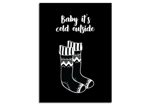 DesignClaud Kerstposter Baby it's cold outside kerstmis - kerstdecoratie - Zwart wit