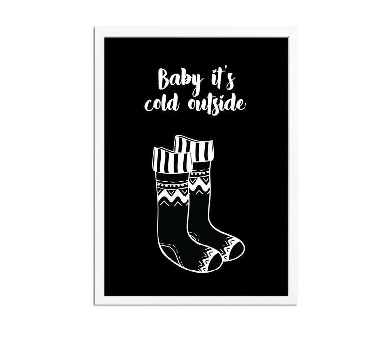 Kerstposter Baby it's cold outside kerstmis - kerstdecoratie - Zwart wit