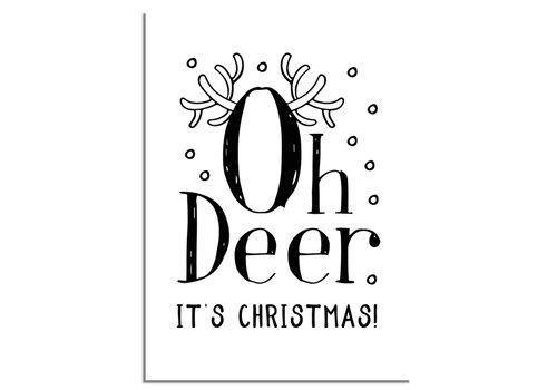 DesignClaud Kerstposter Oh Deer It's Christmas - Kerstdecoratie Zwart wit