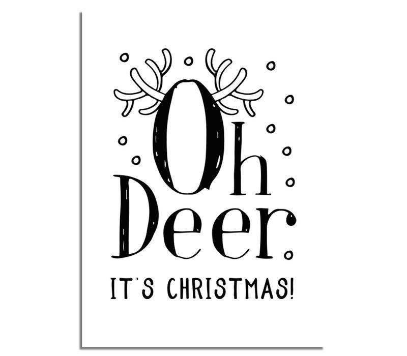 Kerstposter Oh Deer It's Christmas - Kerstdecoratie Zwart wit