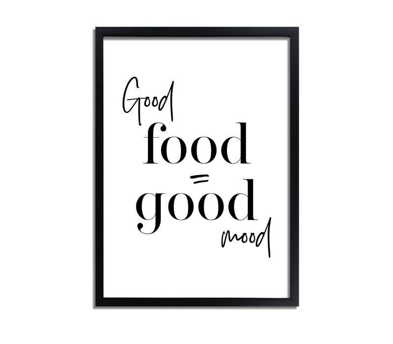 Good food is good mood - Tekst poster - Zwart wit