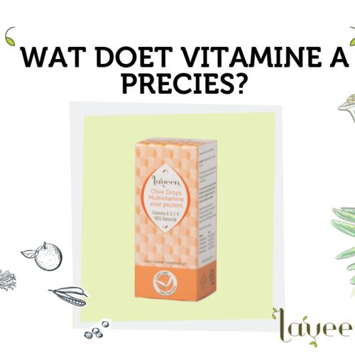 Wat is de functie van vitamine A?