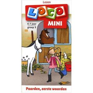 Loco Paarden, eerste woorden