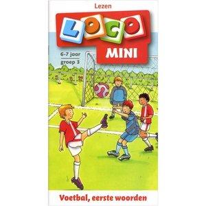 Loco Voetbal, eerste woorden mini