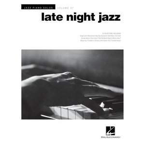 JAZZ PIANO SOLOS - LATE NIGHT JAZZ