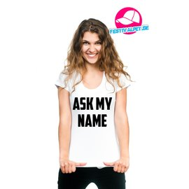 ask my name