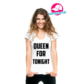Queen for tonight