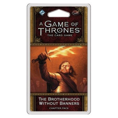 Fantasy Flight Game of Thrones 2nd LCG: The Brotherhood Without Banners