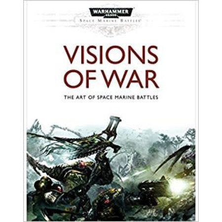 Black Library Space Marine Battles: Visions of War (HC)
