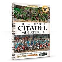 Hoe Schilder je Citadel Miniaturen (+Dvd)
