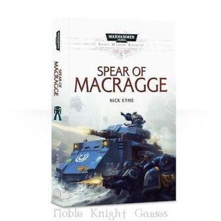 Black Library Space Marine Battles: Spear of Macragge (HC)