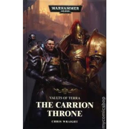 Black Library Vaults of Terra: The Carrion Throne (HC)