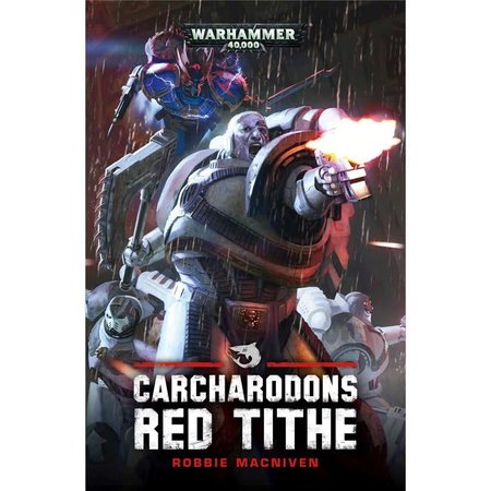 Black Library Carcharodons: Red Tithe