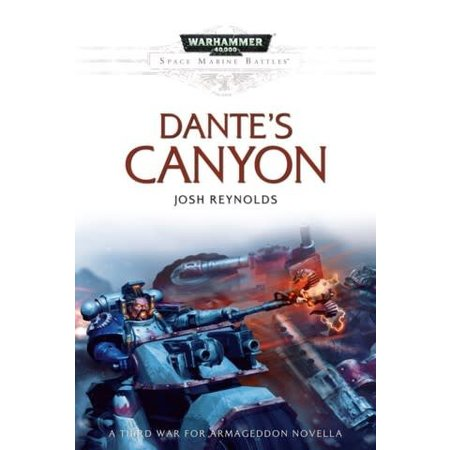 Black Library Space Marine Battles: Dante`s Canyon (HC)