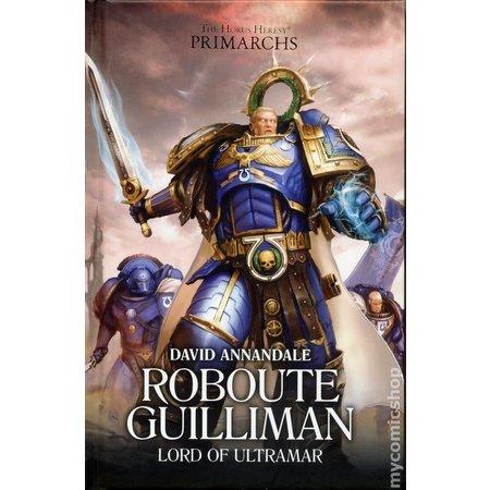 Black Library The Primarchs I: Roboute Guilliman (HC)