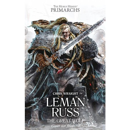 Black Library The Primarchs I: Leman Russ the Great Wolf (HC)