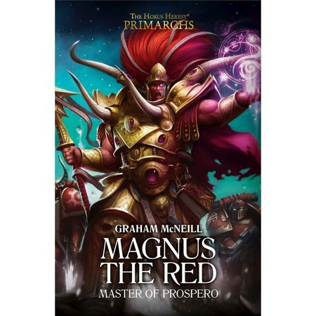 Black Library The Primarchs III: Magnus the Red, Master of Prospero