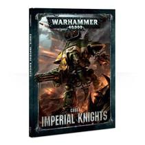 Warhammer 40,000 8th Edition Rulebook Imperium Codex: Imperial Knights (HC)