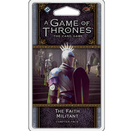 Fantasy Flight A Game of Thrones 2nd LCG: The Faith Militant Chapter Pack