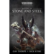 Age of Sigmar Novel: Warhammer Chronicles - Masters of Stone and Steel Omnibus