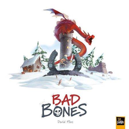 Sit Down! Bad Bones