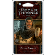 Game of Thrones 2nd LCG: Pit of Snakes