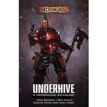 Underhive: Necromunda Anthology