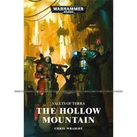 Black Library Vaults of Terra: The Hollow Mountain