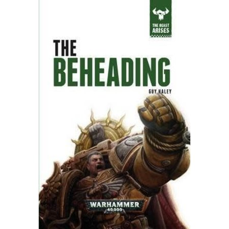Black Library The Beast Arises: The Beheading