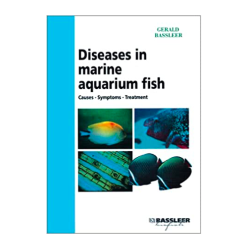 DJM Diseases in marine aquarium fish (G.Bassleer) NEW EDITION 2019