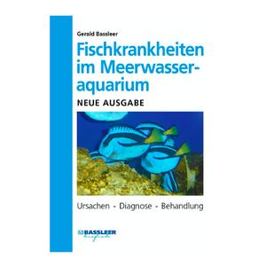 DJM Fischkrankheiten im Meerwasser Aquarium (G.Bassleer) 2019