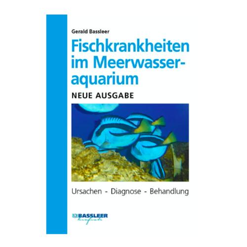 DJM Fischkrankheiten im Meerwasser Aquarium (G.Bassleer) 2019 Boek