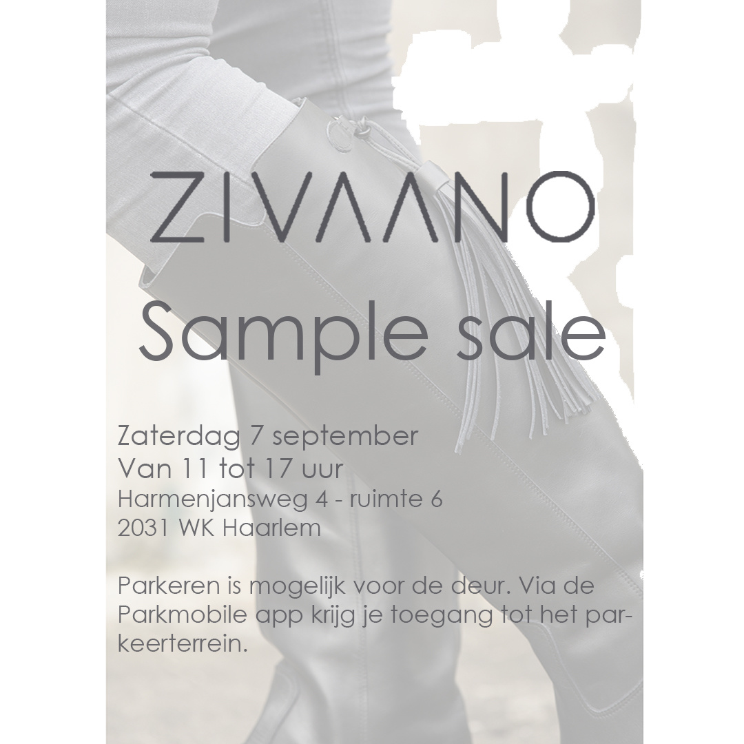 ZIVAANO - SAMPLE SALE  zaterdag  7 september