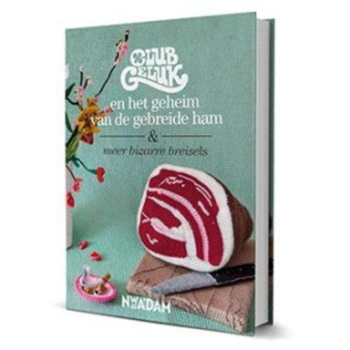 Kosmos Club Geluk en het geheim van de gebreide ham
