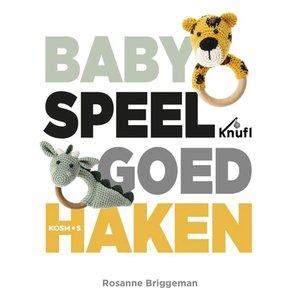 Kosmos Rosanne Briggeman - Haakboek Baby Speelgoed Haken