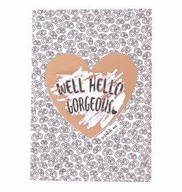 WowGoods Kraskaart - Well hello gorgeous