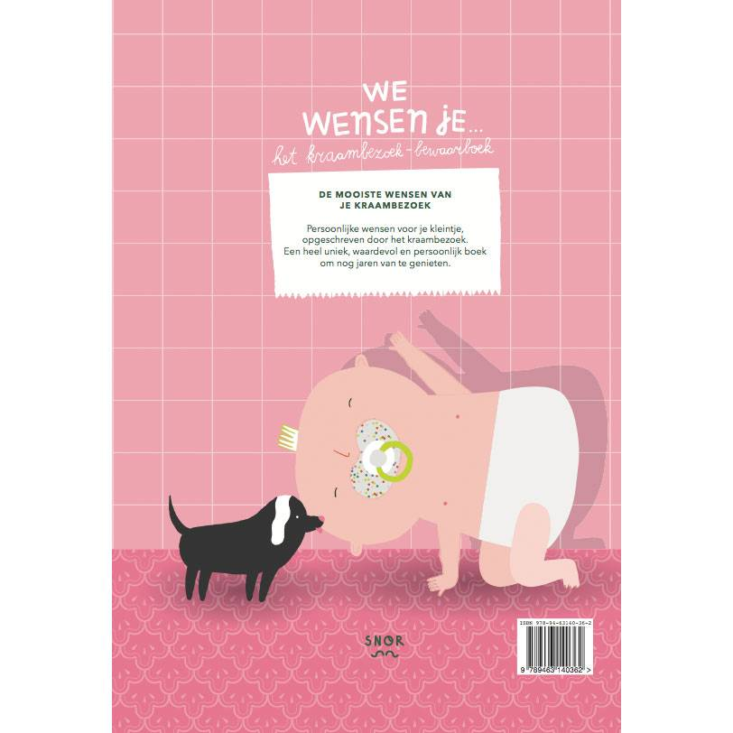 We wish you ... - The maternity visit book Dutch